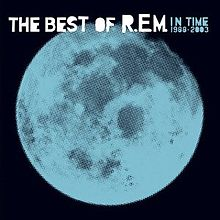 Обложка альбома R.E.M. «In Time: The Best of R.E.M. 1988–2003» (2003)