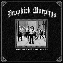 Обложка альбома Dropkick Murphys «The Meanest of Times» (2007)