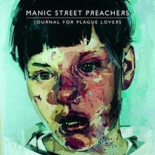 Обложка альбома Manic Street Preachers «Journal For Plague Lovers» (2009)