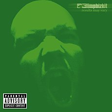 Обложка альбома Limp Bizkit «Results May Vary» (2003)