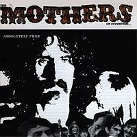 Обложка альбома Фрэнка Заппы с The Mothers of Invention «Absolutely Free» (1967)