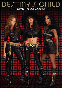Обложка альбома Destiny's Child «Live in Atlanta» (2006)