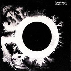 Обложка альбома Bauhaus «The Sky's Gone Out» (1982)