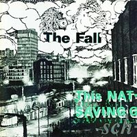 Обложка альбома The Fall «This Nation's Saving Grace» (1985)