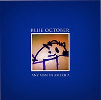 Обложка альбома Blue October «Any Man in America» (2011)