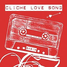 Обложка сингла «Cliche Love Song» (Басима, 2014)