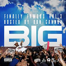 Обложка альбома Big Sean «Finally Famous Vol. 3: BIG» (2010)