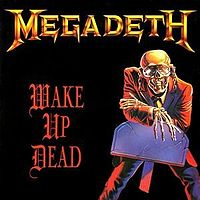 Обложка сингла «Wake Up Dead» (Megadeth, 1986)