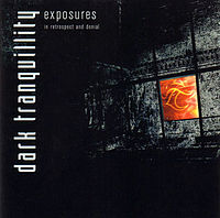 Обложка альбома Dark Tranquillity «Exposures - In Retrospect and Denial» (2004)