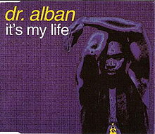 Обложка сингла «It's My Life» (Dr. Alban, 1992)