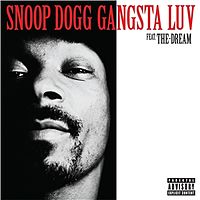 Обложка сингла «Gangsta Luv» (Snoop Dogg при участии The-Dream, )