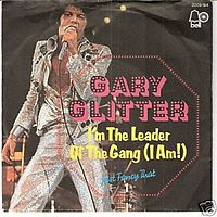 Обложка сингла «I'm the Leader of the Gang (I Am)» (Гари Глиттер, 1973)