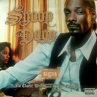 Обложка сингла «Signs» (Snoop Dogg при участии Чарли Уилсона и Джастина Тимберлейка, )