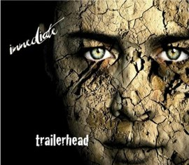 Обложка альбома Immediate (Immediate Music) «Trailerhead» (2008)