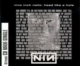 Обложка сингла Nine Inch Nails «Head Like a Hole» (1990)