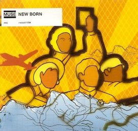 Обложка сингла Muse «New Born» (2001)
