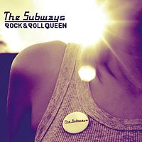 Обложка сингла «Rock & Roll Queen» (The Subways, 2005)