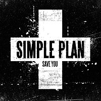 Обложка сингла «Save You» (Simple Plan, 2008)