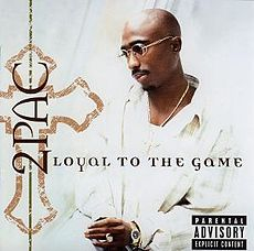 Обложка альбома 2Pac «Loyal to the Game» (2004)