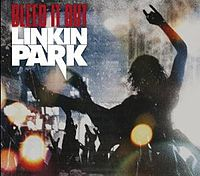 Обложка сингла «Bleed It Out» (Linkin Park, 2007)