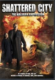 ShatteredCity-TheHalifaxExplosionDVD.jpg