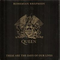 Обложка сингла «Bohemian Rhapsody/These Are the Days of Our Lives» (Queen, 1991)