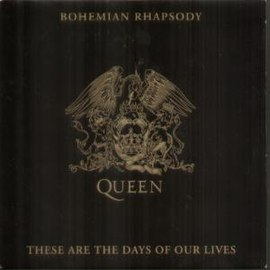 Обложка сингла Queen «Bohemian Rhapsody/These Are the Days of Our Lives» (1991)