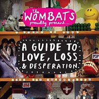 Обложка альбома The Wombats «A Guide To Love, Loss & Desperation» (2007)