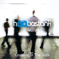 Обложка сингла «Crawling in the Dark» (Hoobastank, (2002))