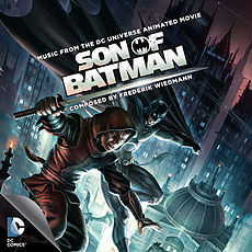 Обложка альбома  «Son of Batman (Music from the DC Universe Animated Movie)[6]» ()