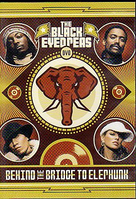 Обложка альбома The Black Eyed Peas «Behind the Bridge to Elephunk» (2004)