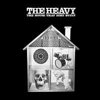 Обложка альбома The Heavy «The House That Dirt Built» (2009)
