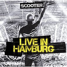 Обложка альбома Scooter «Live In Hamburg» (2010)