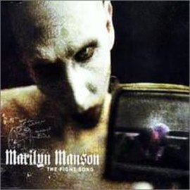 Обложка сингла Marilyn Manson «The Fight Song» (2001)