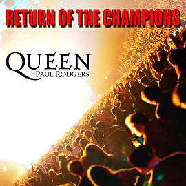 Обложка альбома Queen + Paul Rodgers «Return of the Champions» (2005)