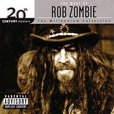 Обложка альбома Rob Zombie «20th Century Masters: Millennium Collection: The Best of Rob Zombie» (2006)