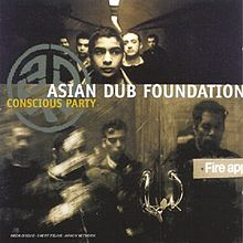 Обложка альбома Asian Dub Foundation «Conscious Party» (1998)