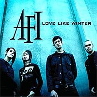 Обложка сингла «Love Like Winter» (AFI, 2006)