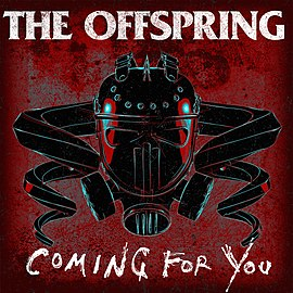Обложка сингла The Offspring «Coming for You» (2015)