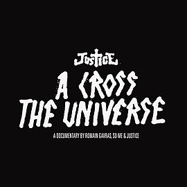 Обложка альбома дуэта Justice «A Cross the Universe» (2008)