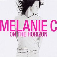 Обложка сингла «On the Horizon» (Melanie C, 2003)