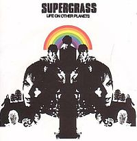 Обложка альбома Supergrass «Life On Other Planets» (2002)