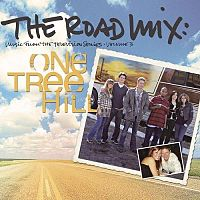 Обложка альбома Various Artists «One Tree Hill. Vol 3: Road Mix» (2007)