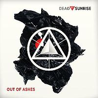Обложка альбома Dead by Sunrise «Out of Ashes» (2009)