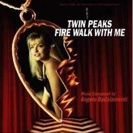 Обложка альбома Анджело Бадаламенти «Twin Peaks: Fire Walk with Me (Music from the Motion Picture Soundtrack)» ()