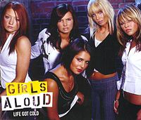 Обложка сингла «Life Got Cold» (Girls Aloud, 2003)