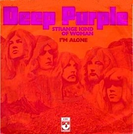 Обложка сингла Deep Purple «Strange Kind of Woman» (1971)