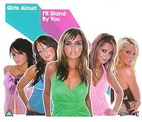 Обложка сингла «I'll Stand by You» (Girls Aloud, 2004)