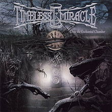 Обложка альбома Timeless Miracle «Into the Enchanted Chamber» (2005)