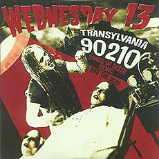 Обложка альбома Wednesday 13 «Transylvania 90210: Songs of Death, Dying, and the Dead» (2005)